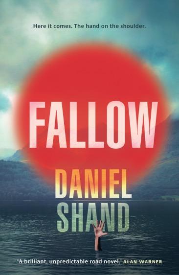 Buchcover des Romans »Fallow« von Daniel Shand